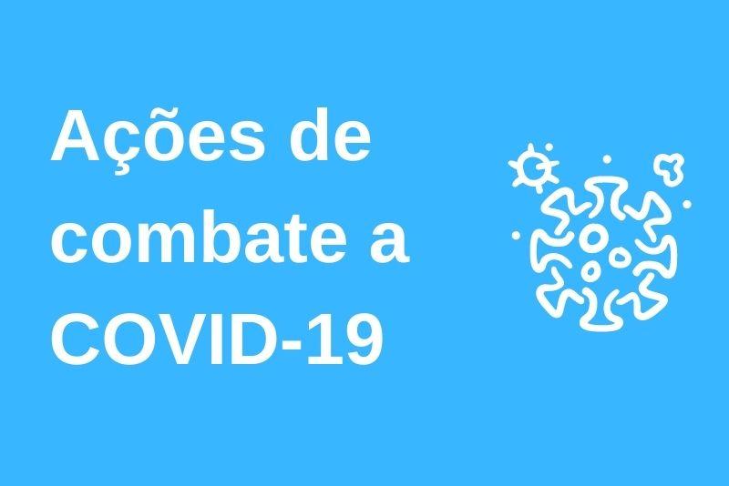 Ações de combate ao COVID-19 no Município